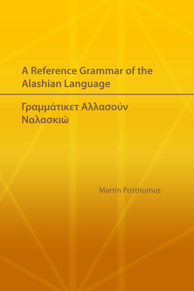 A Reference Grammar of the Alashian Language